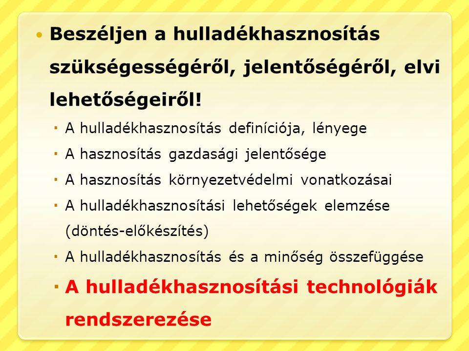 A hulladékhasznosítási technológiák rendszerezése
