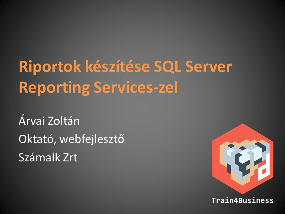 Riportok készítése SQL Server Reporting Services-zel