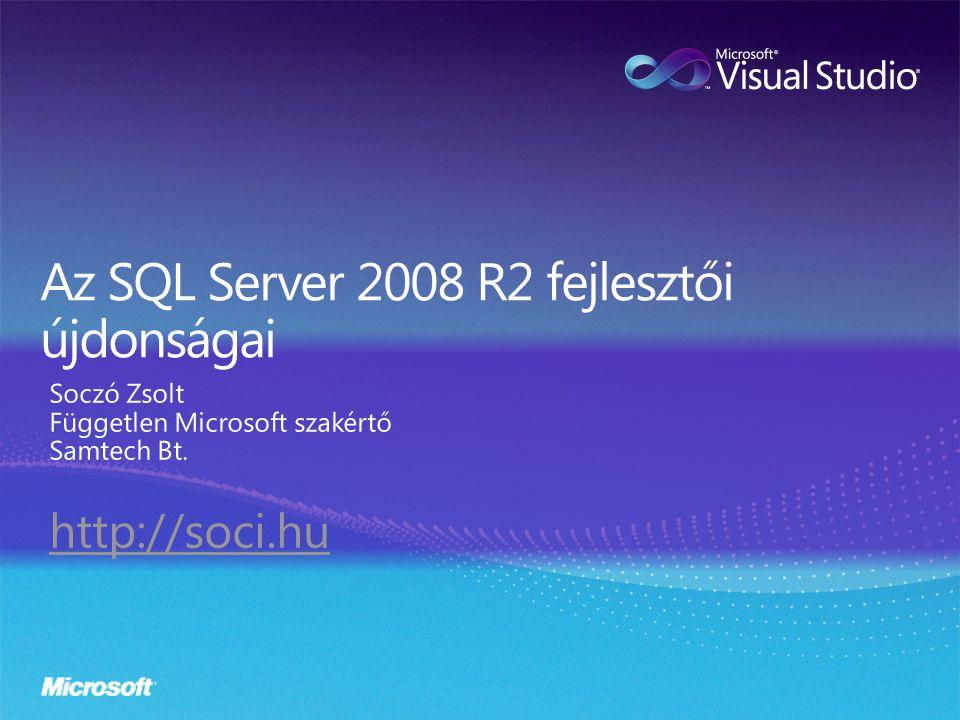 Az SQL Server 2008 R2 fejlesztői újdonságai