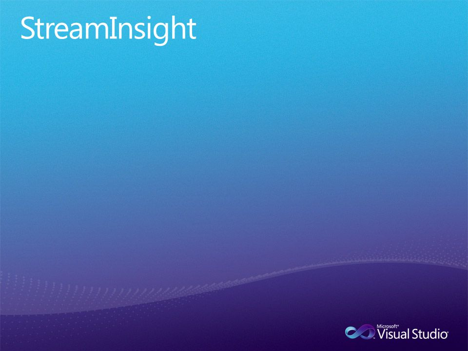 StreamInsight