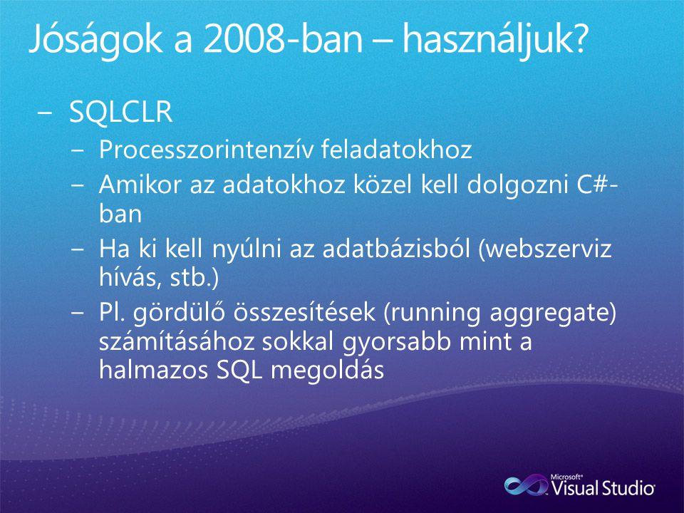 Jóságok a 2008-ban – használjuk