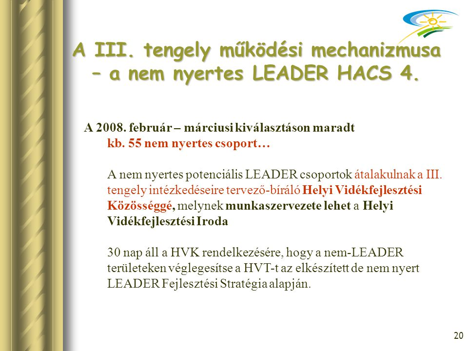 A III. tengely működési mechanizmusa – a nem nyertes LEADER HACS 4.