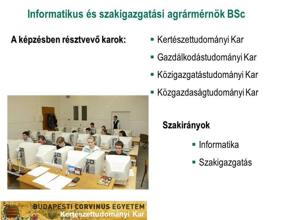 A képzésben résztvevő karok: