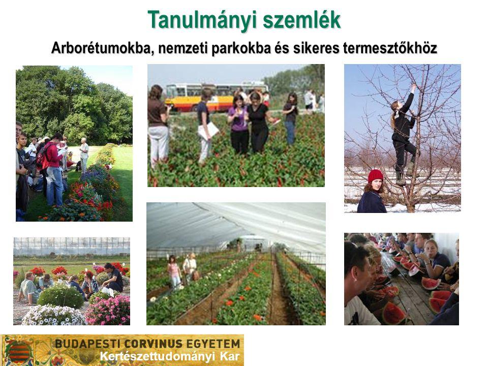 Arborétumokba, nemzeti parkokba és sikeres termesztőkhöz