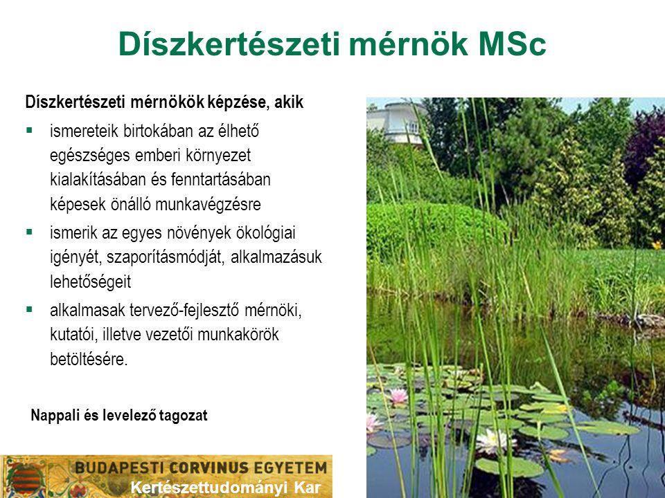Díszkertészeti mérnök MSc