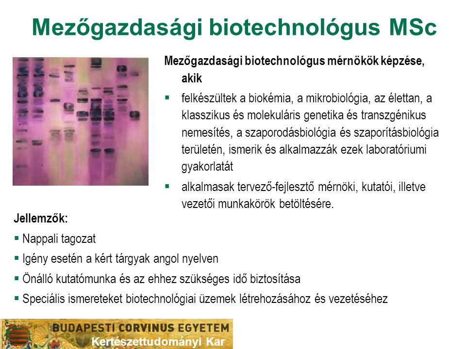 Mezőgazdasági biotechnológus MSc