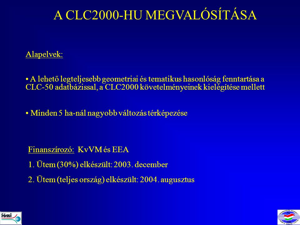 A CLC2000-HU MEGVALÓSÍTÁSA
