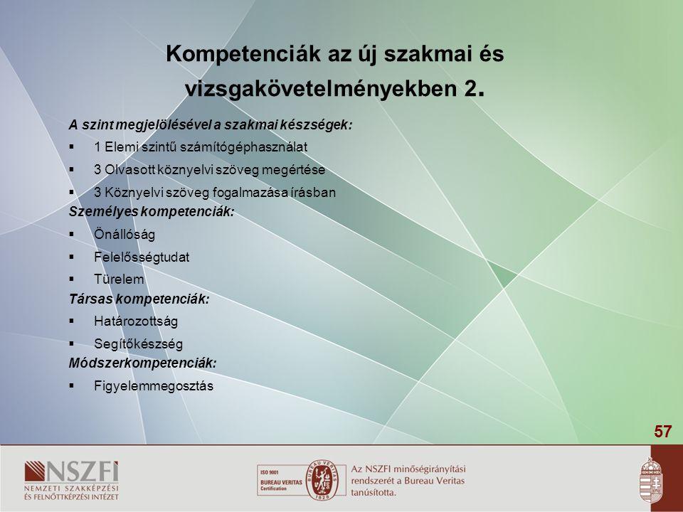 Kompetenciák az új szakmai és vizsgakövetelményekben 2.