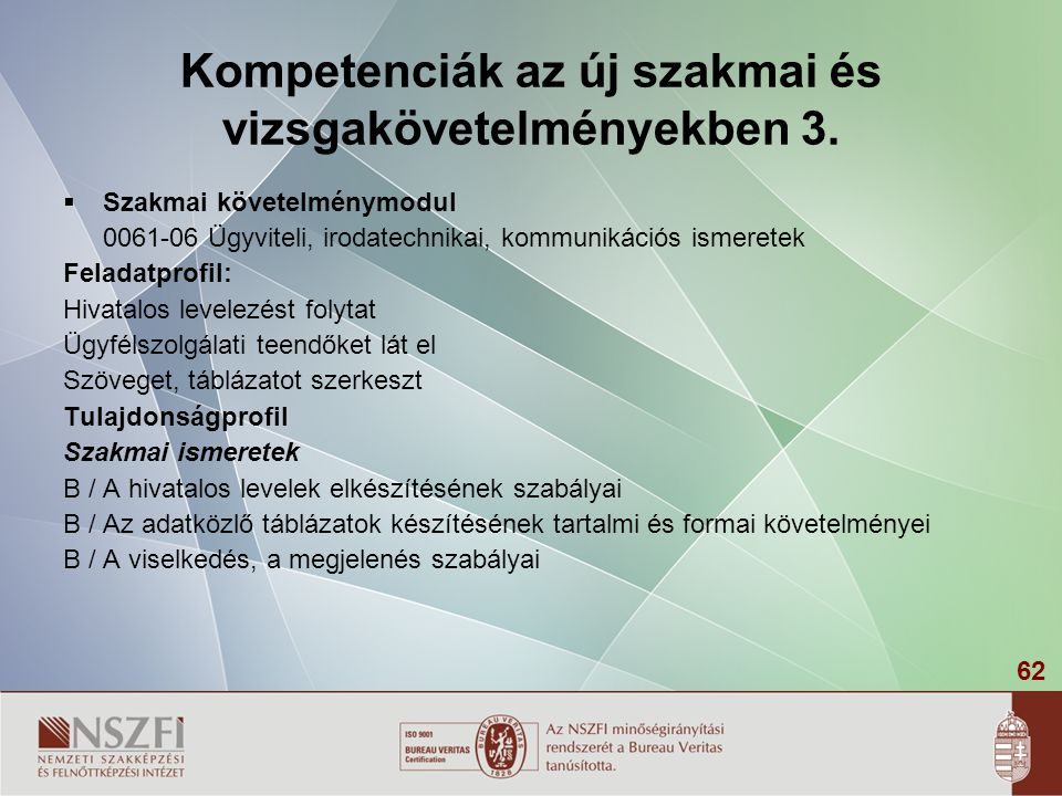 Kompetenciák az új szakmai és vizsgakövetelményekben 3.