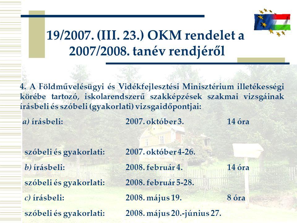 19/2007. (III. 23.) OKM rendelet a 2007/2008. tanév rendjéről