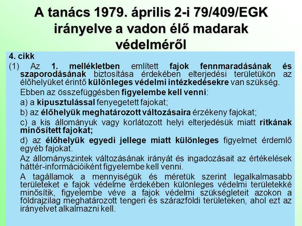 A tanács 1979. április 2-i 79/409/EGK irányelve a vadon élő madarak védelméről