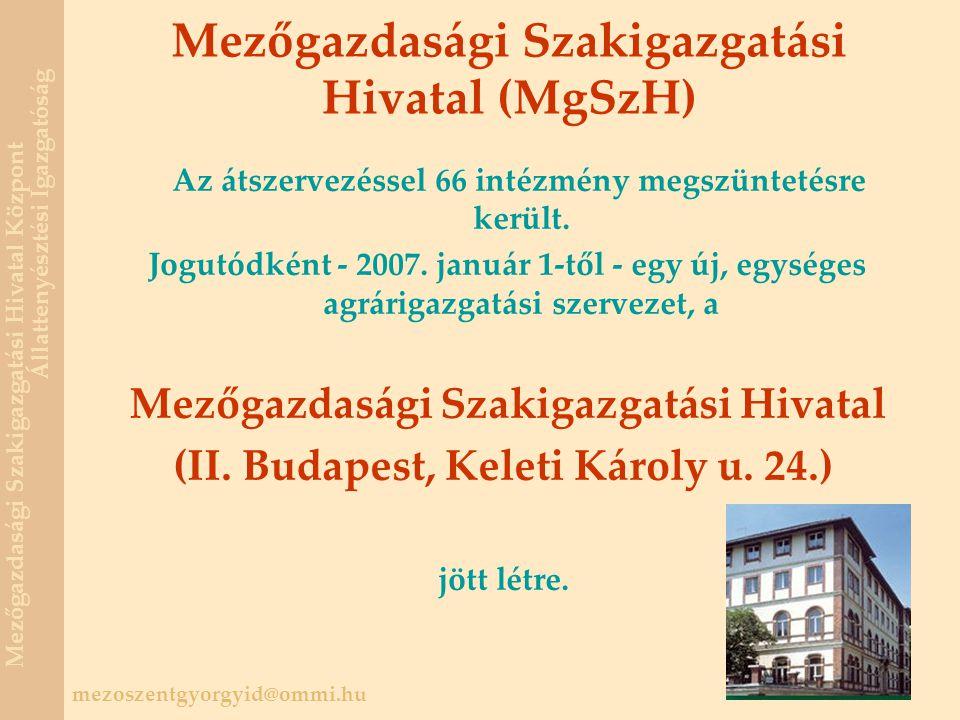 Mezőgazdasági Szakigazgatási Hivatal (MgSzH)