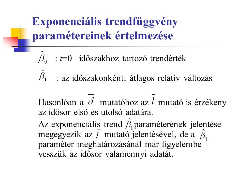 Exponenciális trendfüggvény paramétereinek értelmezése