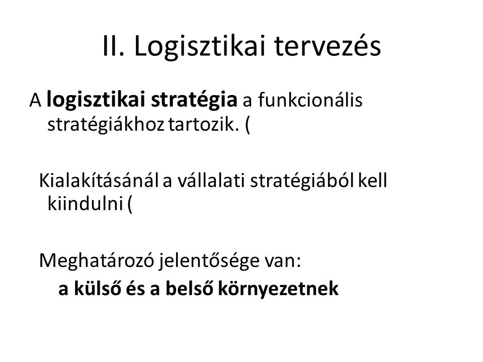 II. Logisztikai tervezés