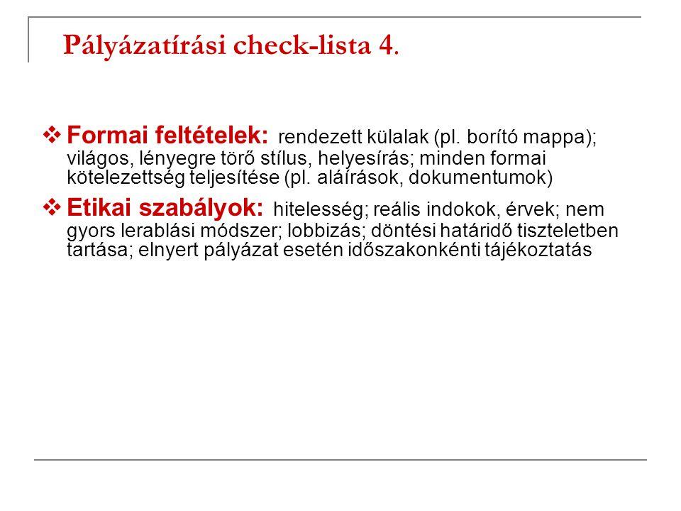 Pályázatírási check-lista 4.
