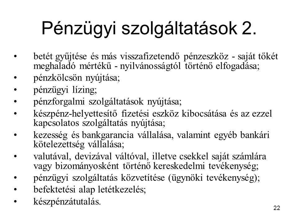 Pénzügyi szolgáltatások 2.