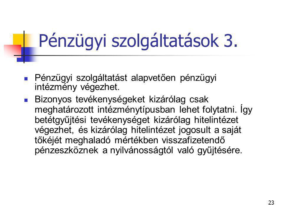 Pénzügyi szolgáltatások 3.