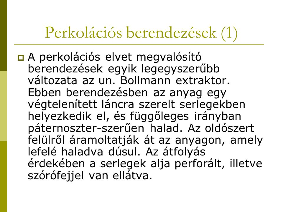 Perkolációs berendezések (1)
