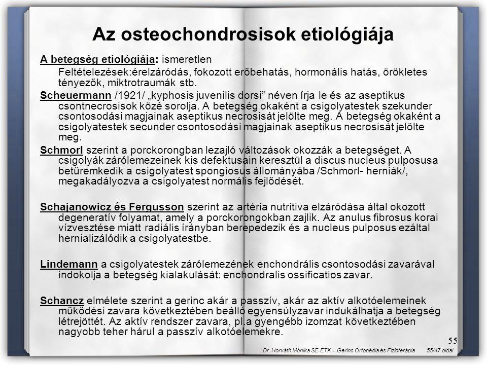 Az osteochondrosisok etiológiája