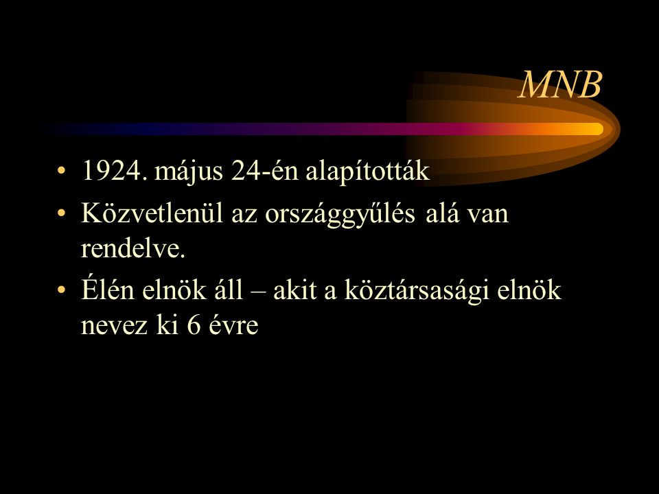 MNB 1924. május 24-én alapították