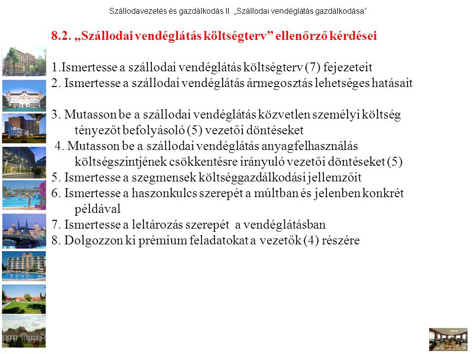 """8.2. """"Szállodai vendéglátás költségterv ellenőrző kérdései"""