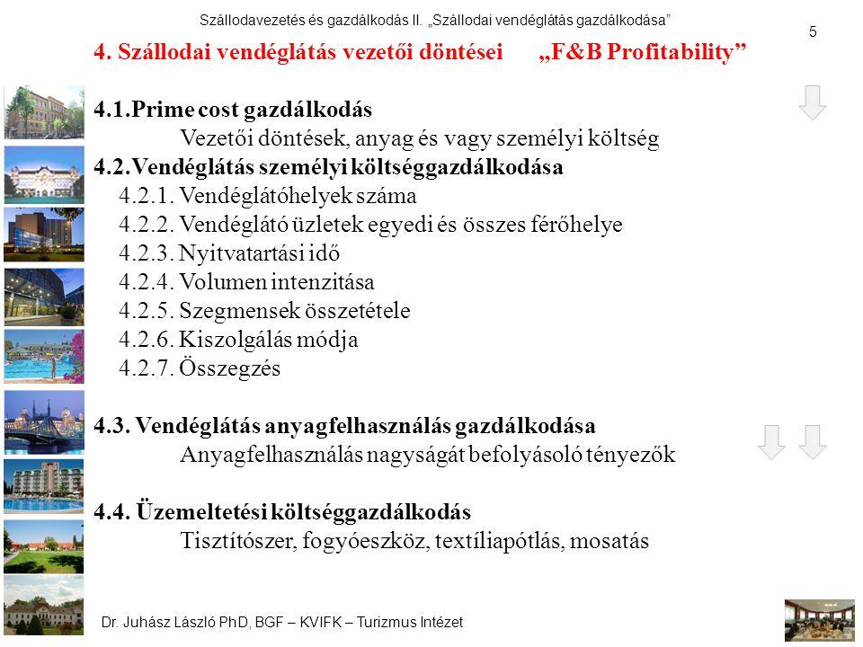 """4. Szállodai vendéglátás vezetői döntései """"F&B Profitability"""