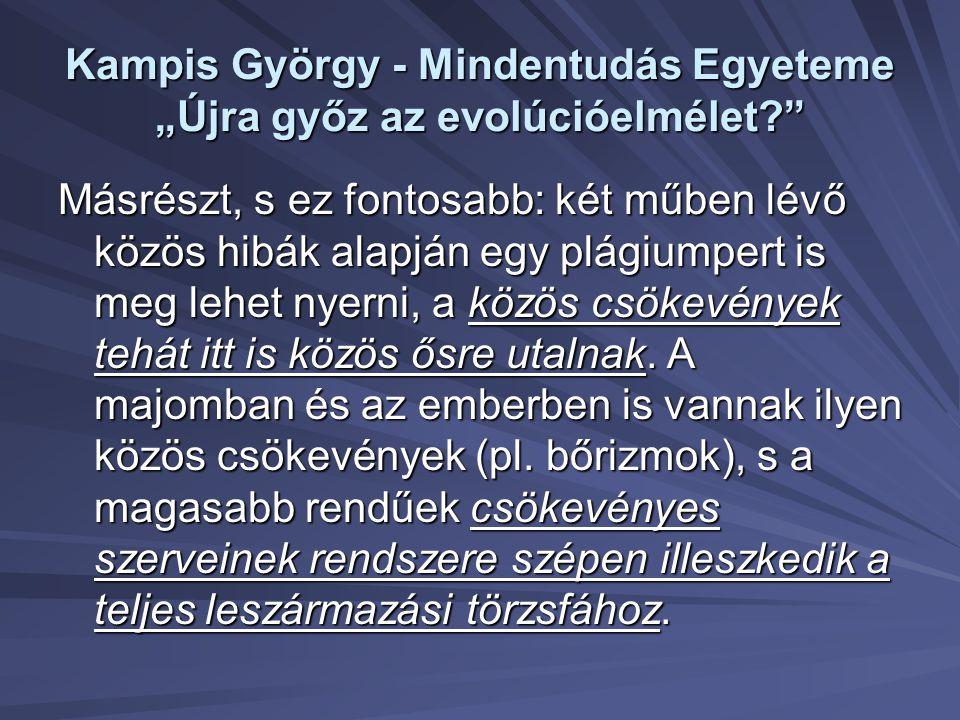 """Kampis György - Mindentudás Egyeteme """"Újra győz az evolúcióelmélet"""