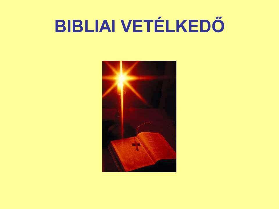 BIBLIAI VETÉLKEDŐ