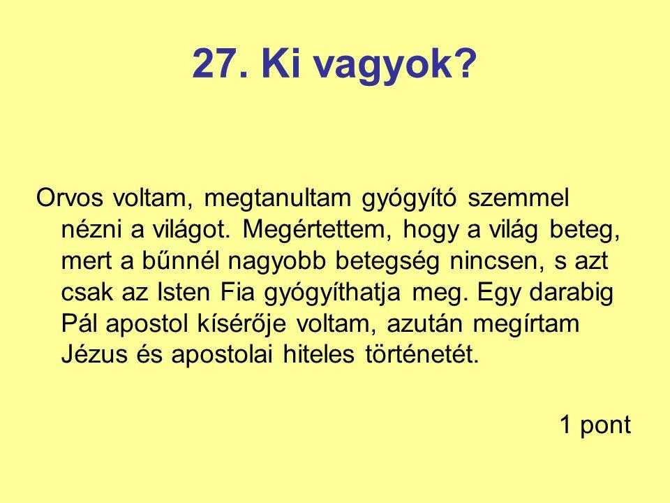 27. Ki vagyok