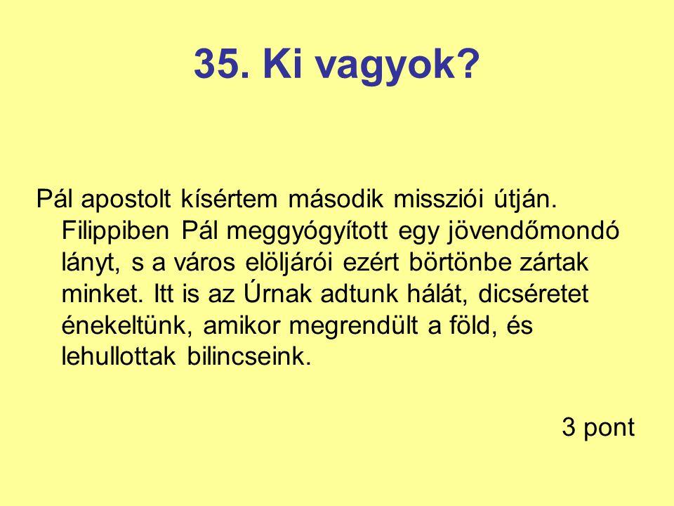 35. Ki vagyok