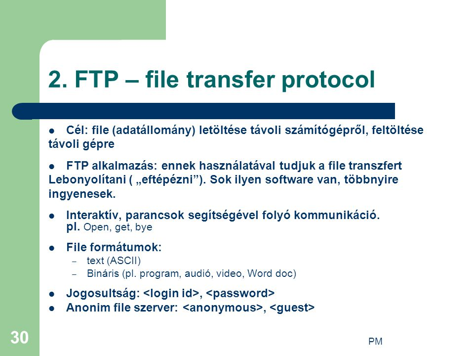 2. FTP – file transfer protocol
