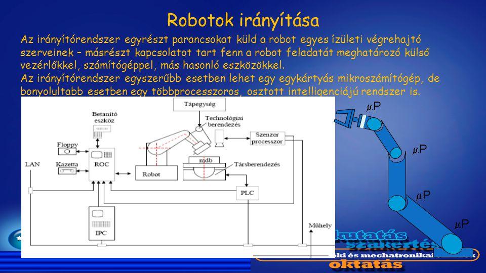 Robotok irányítása mP mP mP mP
