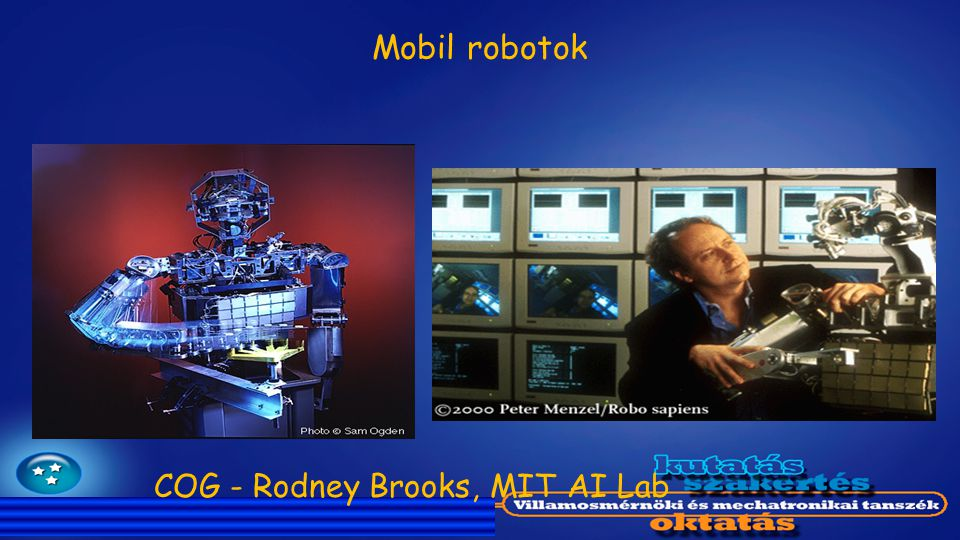 Mobil robotok COG - Rodney Brooks, MIT AI Lab