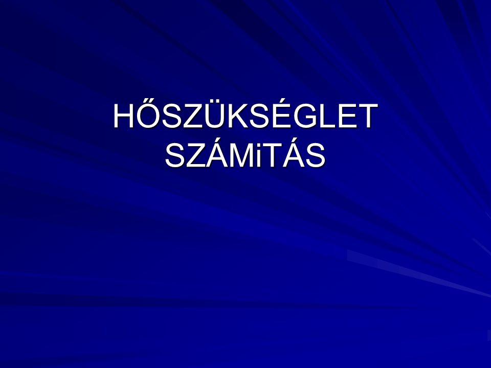 HŐSZÜKSÉGLET SZÁMiTÁS