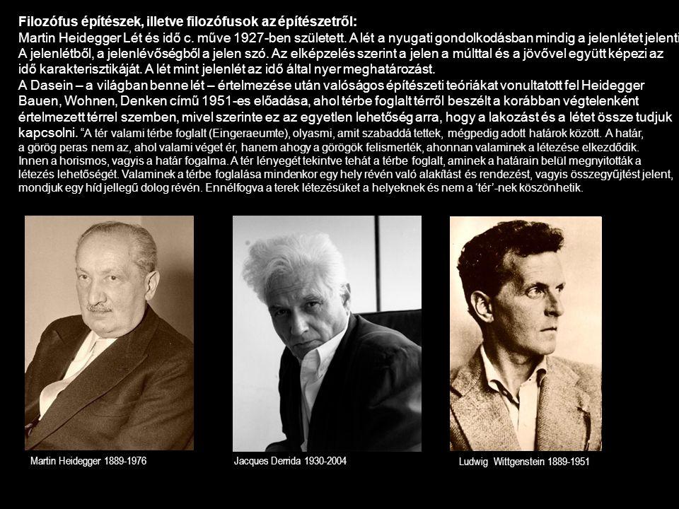 Filozófus építészek, illetve filozófusok az építészetről: