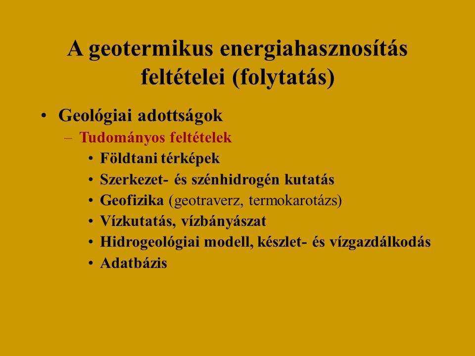 A geotermikus energiahasznosítás feltételei (folytatás)