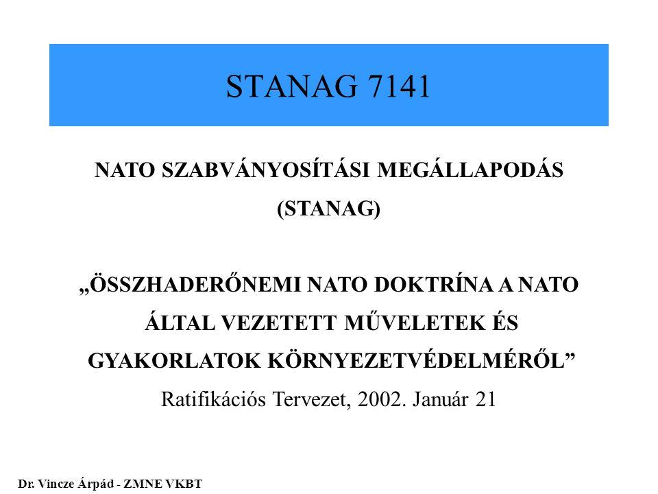 STANAG 7141 NATO SZABVÁNYOSÍTÁSI MEGÁLLAPODÁS (STANAG)
