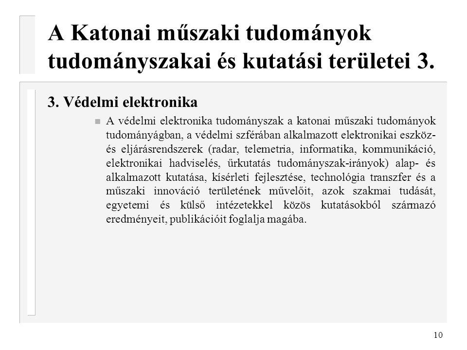 A Katonai műszaki tudományok tudományszakai és kutatási területei 3.