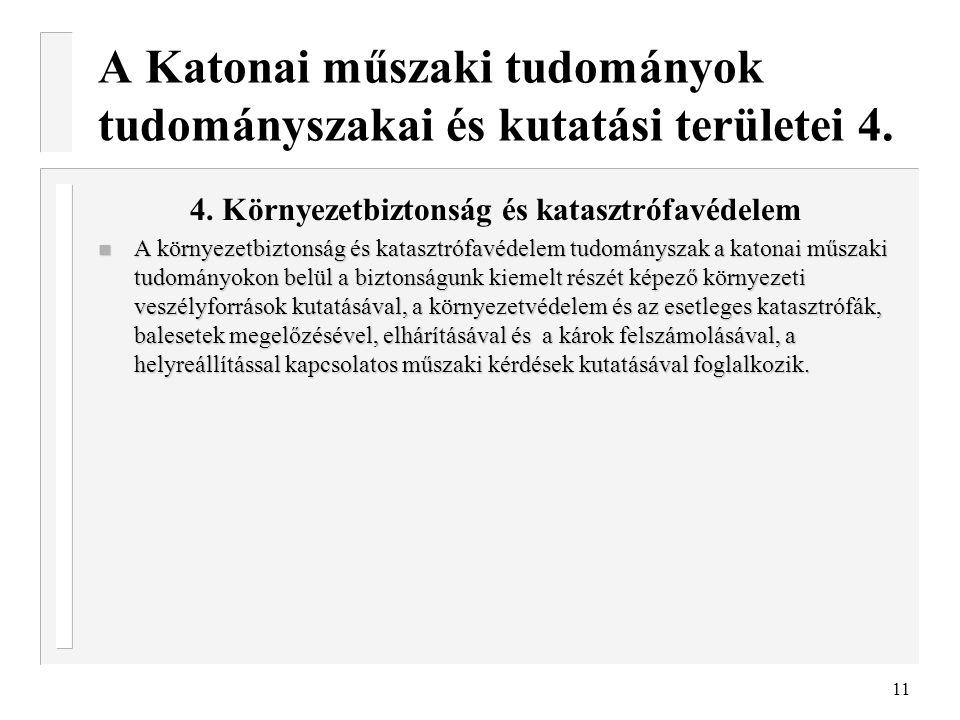 A Katonai műszaki tudományok tudományszakai és kutatási területei 4.