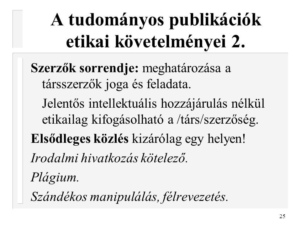 A tudományos publikációk etikai követelményei 2.