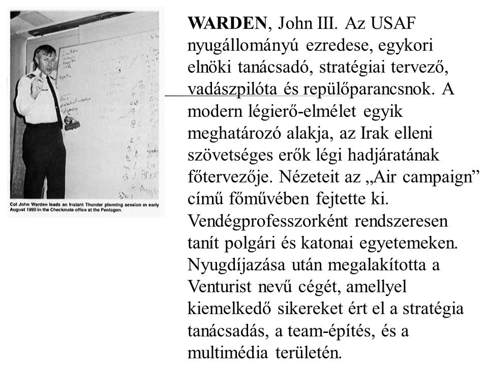 WARDEN, John III.