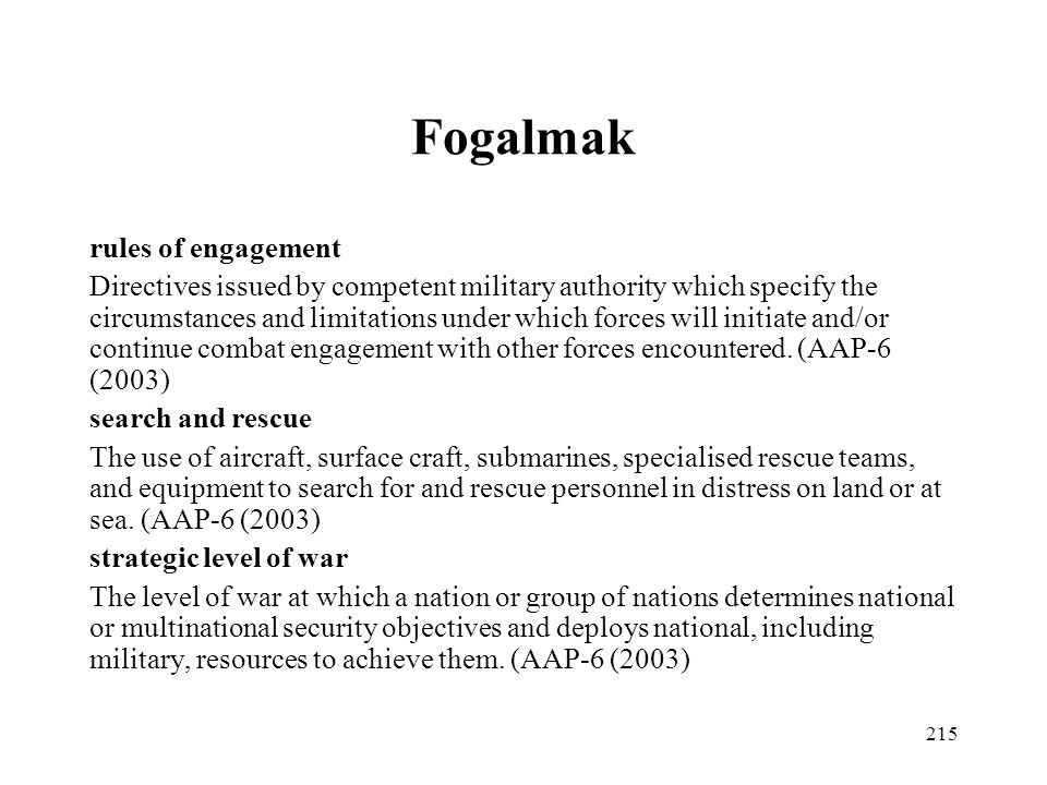 Fogalmak rules of engagement