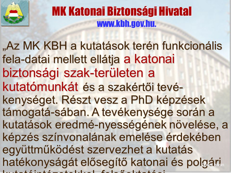 MK Katonai Biztonsági Hivatal www.kbh.gov.hu.