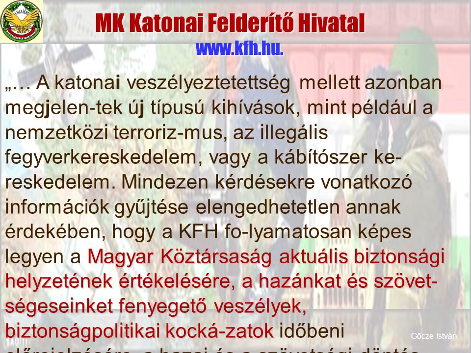 MK Katonai Felderítő Hivatal www.kfh.hu.