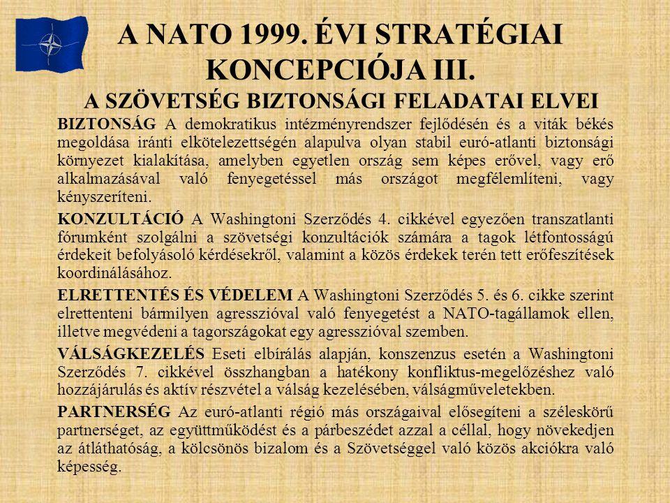 A NATO 1999. ÉVI STRATÉGIAI KONCEPCIÓJA III