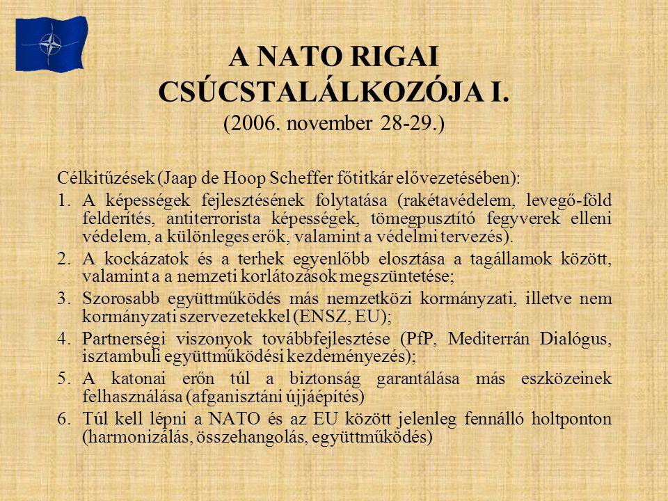 A NATO RIGAI CSÚCSTALÁLKOZÓJA I. (2006. november 28-29.)