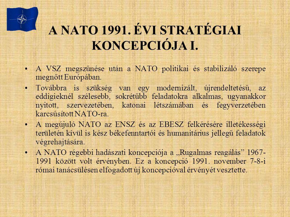 A NATO 1991. ÉVI STRATÉGIAI KONCEPCIÓJA I.