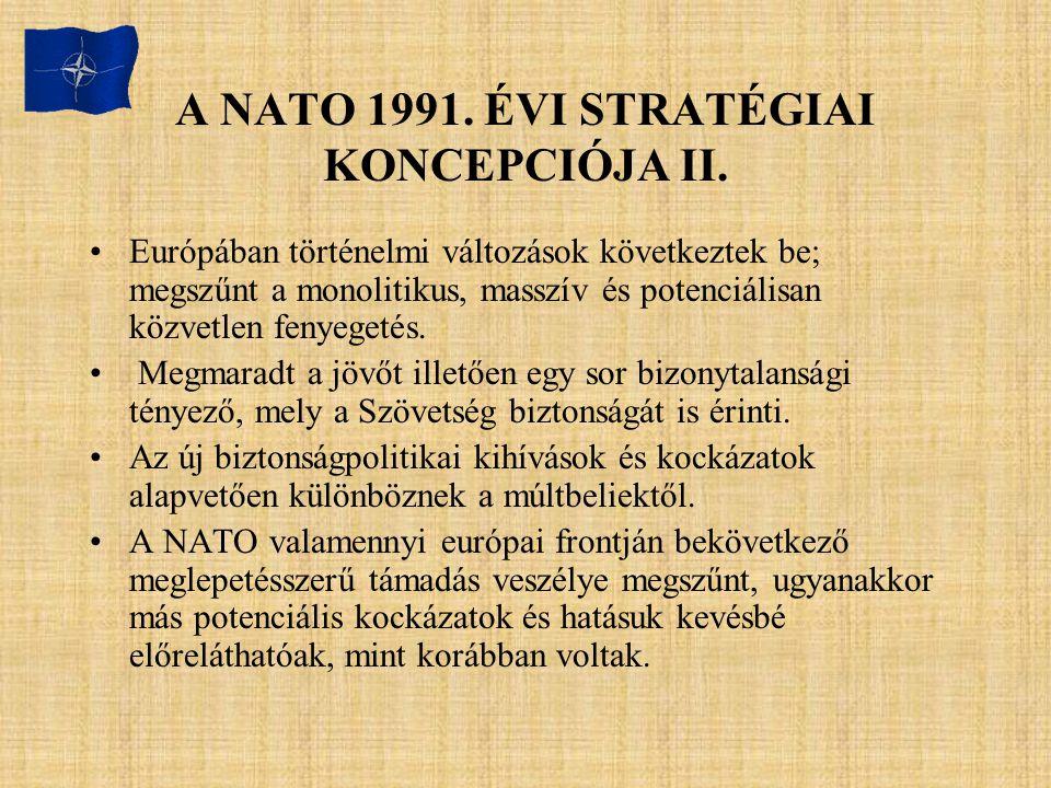 A NATO 1991. ÉVI STRATÉGIAI KONCEPCIÓJA II.