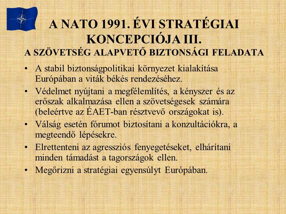 A NATO 1991. ÉVI STRATÉGIAI KONCEPCIÓJA III