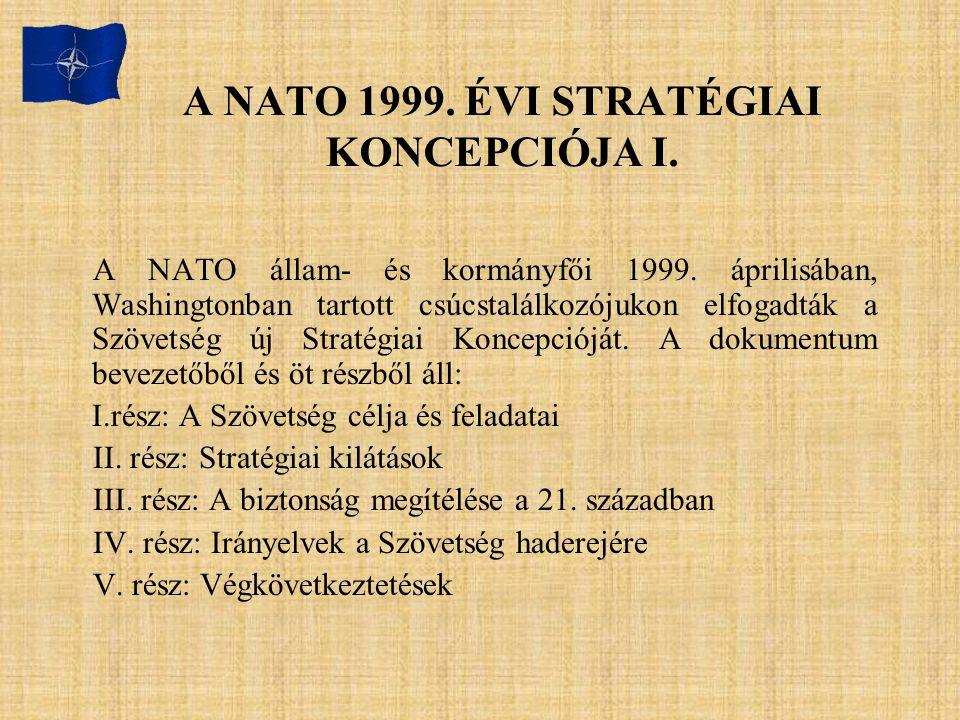 A NATO 1999. ÉVI STRATÉGIAI KONCEPCIÓJA I.